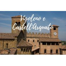 VIGOLENO E CASTELL'ARQUATO: WEEKEND TRA STORIA E PRODOTTI DELLA TRADIZIONE